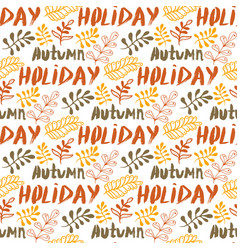 hand-drawn leaves background autumn holiday vector image vector image