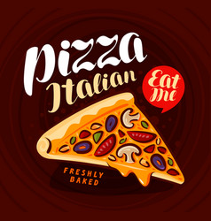 Pizza pizzeria banner italian food meal eating vector