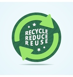 Recycle reduce reuse badge vector