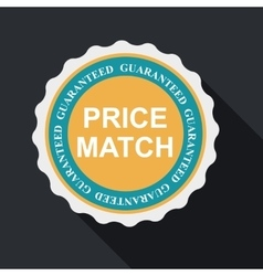 Price match quality label set in flat modern vector
