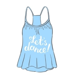 Let s dance brush hand lettering vector