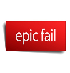 Epic fail red square isolated paper sign on white vector
