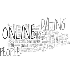 Why people date online text word cloud concept vector