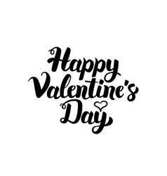 Happy valentines day handwritten lettering vector