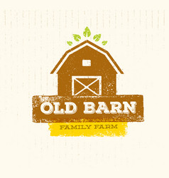 Old barn local farm creative sign concept organic vector
