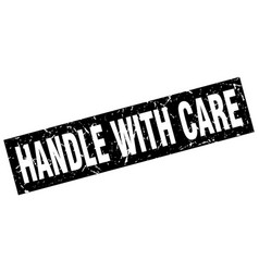 Square grunge black handle with care stamp vector