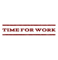 Time for work watermark stamp vector