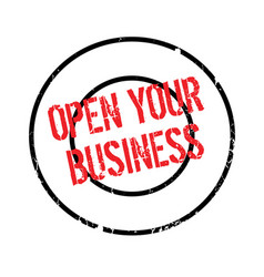 Open your business rubber stamp vector