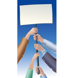 Placard in hands vector
