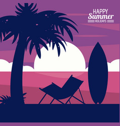 Happy summer holidays silhouette of chair palm vector