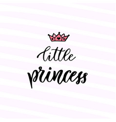 Modern calligraphy little princess handwritten vector