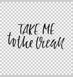 take me to the ocean hand drawn dry brush vector image