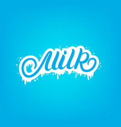 milk hand written lettering text for logo template vector image vector image