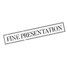 fine presentation rubber stamp vector image