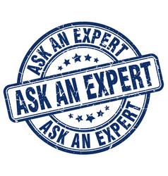 Ask an expert blue grunge stamp vector