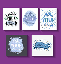 Follow your dream handdrawn card vector