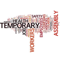 Temporary assembly workers job text background vector
