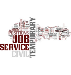Temporary civil service job text background word vector