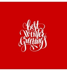best winter greetings handwritten lettering text vector image vector image