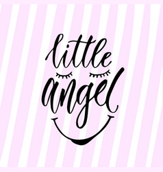 Modern calligraphy little angel print handwritten vector