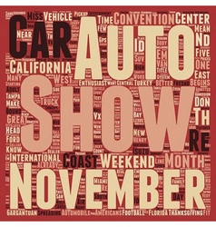 November auto shows don t miss em text background vector