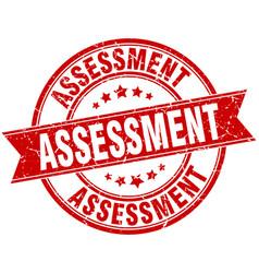 Assessment round grunge ribbon stamp vector