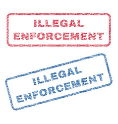 Illegal enforcement textile stamps vector