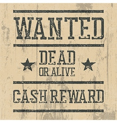 Wanted poster Design template with Wanted sign and vector image vector image