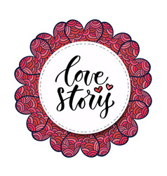 Calligraphy print love story valentines day vector
