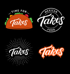 Set of tacos hand written lettering logo vector