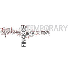 Temporary finance job text background word cloud vector