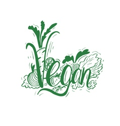 Hand drawn vintage quote vegan hand-lettering vector