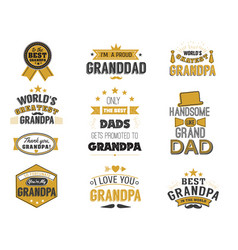 isolated grandfathers quotes on the white vector image