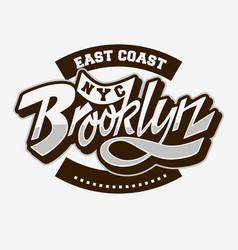 brooklyn east coast custom script lettering vector image