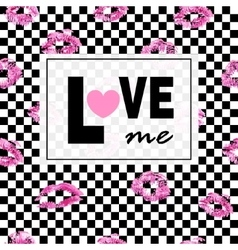 Love me Pink lips kisses prints background Black vector image vector image