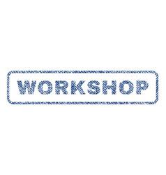 Workshop textile stamp vector