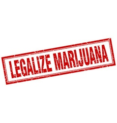 Legalize marijuana red square grunge stamp on vector
