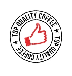 Top quality coffee rubber stamp vector