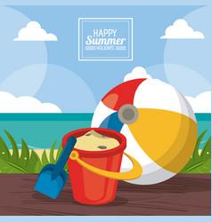 happy summer holidays poster sand bucket beach vector image