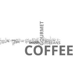 A brief overview of gourmet coffee text word vector