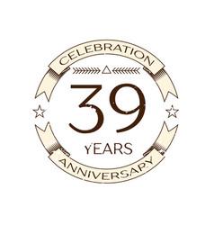 thirty nine years anniversary celebration logo vector image