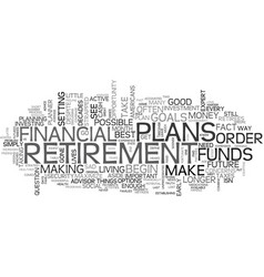 Why plan for retirement text word cloud concept vector