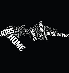 Find how mom and housewives can work from home vector