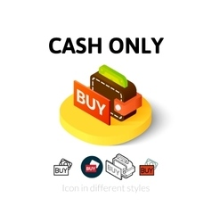 Cash only icon in different style vector
