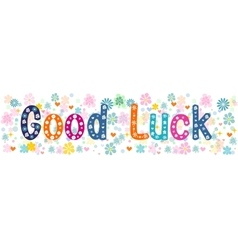 Good luck- banner vector image vector image