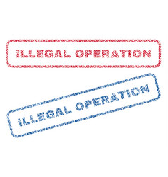 Illegal operation textile stamps vector