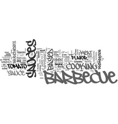 Barbecue sauce for a perfect barbeque text word vector