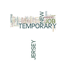 Temporary job in new jersey text background word vector