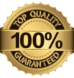 Top quality 100 percent guaranteed golden label vector image vector image