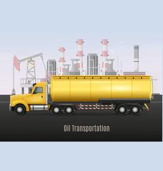 Oil transportation yellow truck realistic vector